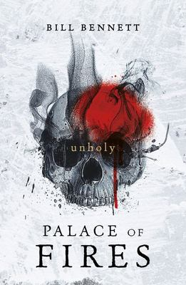 Unholy (Palace of Fires #2)