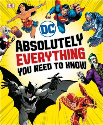 DC Comics: Absolutely Everything You Need to Know