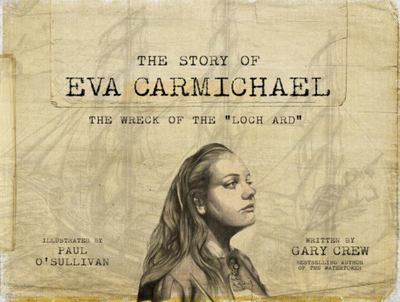The Story of Eva Carmichael - The Wreck of the Loch Ard