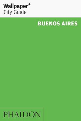 Wallpaper City Guide Buenos Aires