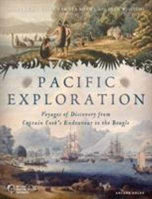 Pacific Exploration: Voyages of Discovery from Captain Cook to Charles Darwin