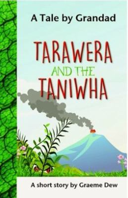 Tarawera and the Taniwha