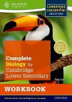 Complete Biology for Cambridge Secondary 1 Workbook: For Cambridge Checkpoint and Beyond