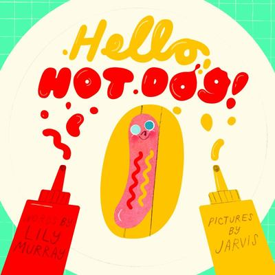 Hello, Hot Dog