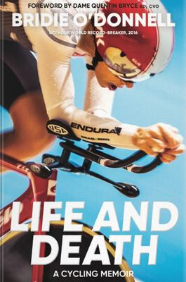 SALE - Life and Death: A cycling memoir
