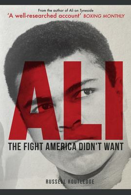 Ali: The Fight America Didn't Want