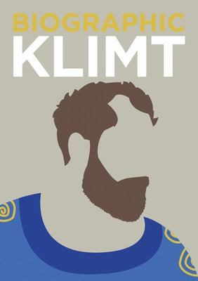 Klimt: Great Lives in Graphic Form