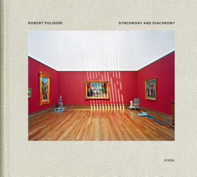 Robert Polidori - Synchrony and Diachrony - Photographs of the J. P. Getty Museum 1997