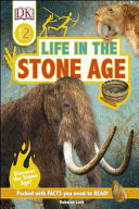 Life in the Stone Age (DK Readers Level 2)