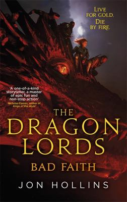 Bad Faith (Dragon Lords #3)