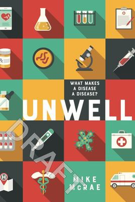 Unwell: What Makes a Disease a Disease
