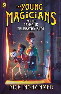 The Young Magicians and the 24-Hour Telepathy Plot Bk 2