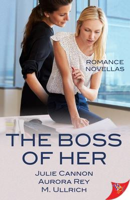 The Boss of Her - Office Romance Novellas