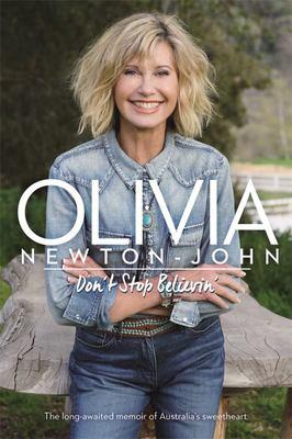 Olivia Newton-John: Don't Stop Believin' (HB)