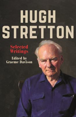 Hugh Stretton - Selected Writings