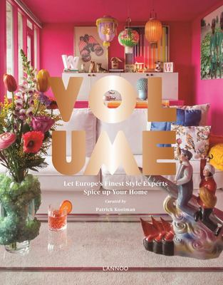 Volume: Let Europe's Finest Style Experts Spice Up Your Home