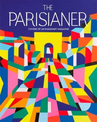 The Parisianer: Covers of an Imaginary Magazine