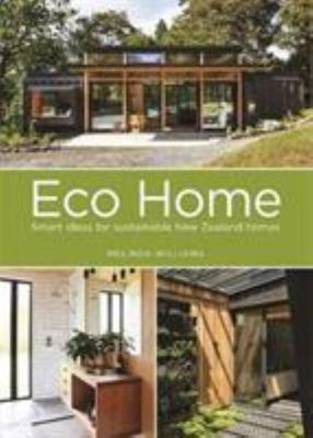 Eco Home - Smart Ideas for Sustainable New Zealand Homes