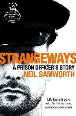 Strangeways - My Life As a Prison Officer