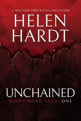 Unchained - Blood Bond Saga: One