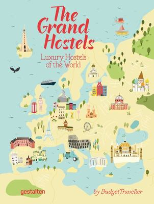 The Grand Hostels - Luxury Hostels of the World