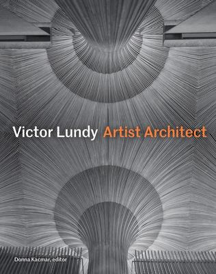 Victor Lundy - Artist Architect