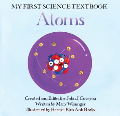 My First Science Textbook Atoms