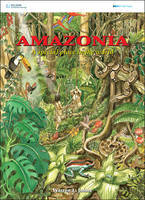 Amazonia: a special place in the world