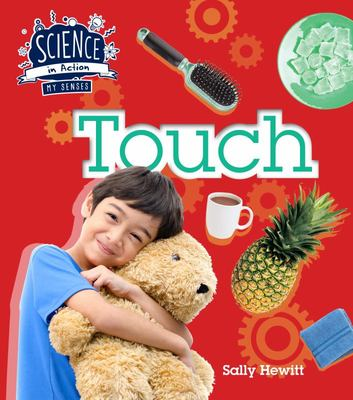 The Senses: Touch