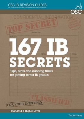 167 IB Secrets: Tips, Hints & Cunning Tricks