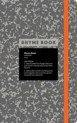 Rhyme Book - A Lined Notebook with Quotes, Playlists, and Rap Stats