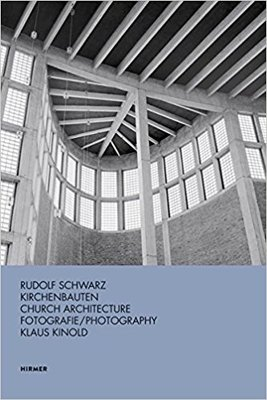 Rudolf Schwarz - Church Architecture