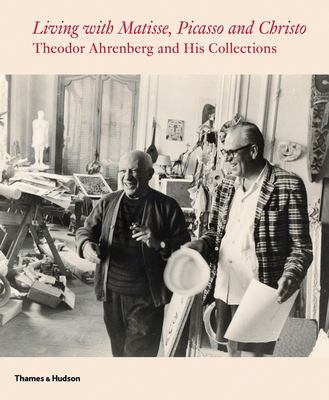Living with Matisse, Picasso and the New Decade - Theodor Ahrenberg and His Collections