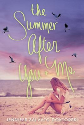 The Summer after You and Me