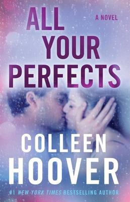 All Your Perfects - A Novel