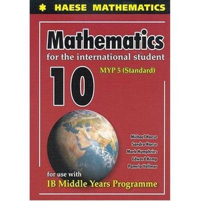 Mathematics for the International  Student 10 (MYP 5) 2nd edition