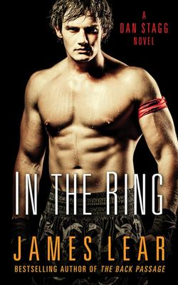 In the Ring (A Dan Stagg Novel #3)