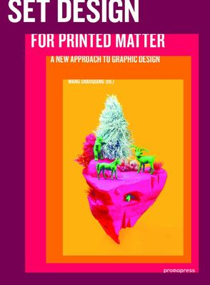 Set Design for Printed Matter - A New Approach to Graphic Design