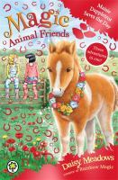 Maisie Dappletrot Saves the Day (Magic Animal Friends Special #4)