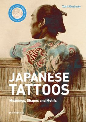 Irezumi Itai. Traditional Japanese Tattoos - Meanings, Shapes, and Motifs