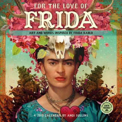 2019 For The Love of Frida Wall Calendar