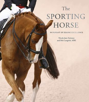The Sporting Horse - In Pursuit of Equine Excellence