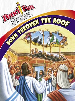 Down Through the Roof