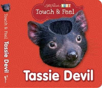 Tasmanian Devil - Touch & Feel Board book