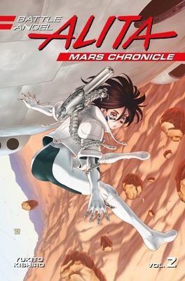 Battle Angel Alita Mars Chronicle #2