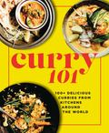 Curry 101 - 100+ Delicious Curries from Kitchens Around the World