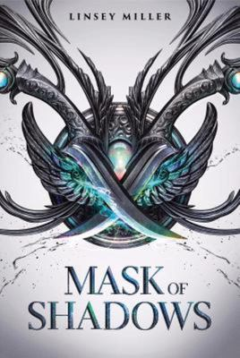 Mask of Shadows (#1)