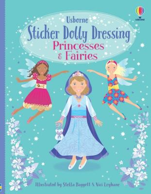 Princesses and Fairies (Usborne Sticker Dolly Dressing)