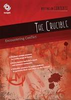 The Crucible: Encountering Conflict