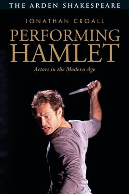Performing Hamlet - Actors in the Modern Age